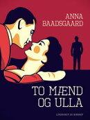 To mænd og Ulla