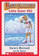 Karen's Mermaid (Baby-Sitters Little Sister #52)