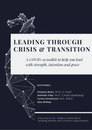 LEADING THROUGH CRISIS AND TRANSITION