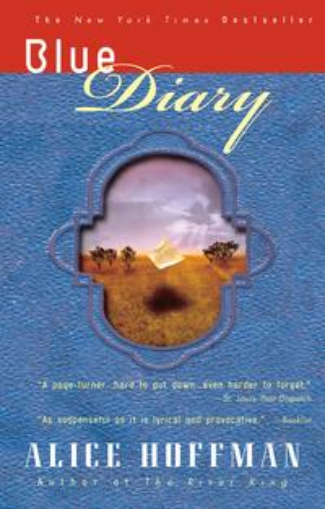 Blue Diary【電子書籍】[ Alice Hoffman ]