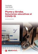 Pluma y Arroba. Soluciones educativas al COVID-19