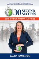 30 Second Success