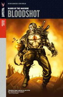 Bloodshot Vol. 1: Setting the World on Fire