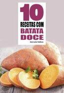 10 Receitas com batata doce