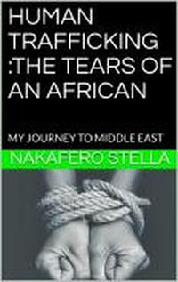 HUMANTRAFFICKING:THETEARSOFANAFRICANA,#1