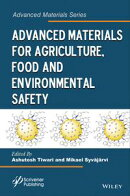 Advanced Materials for Agriculture, Food and Environmental Safety