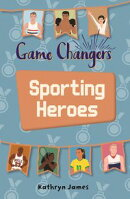 Reading Planet KS2 - Game-Changers: Sporting Heroes - Level 7: Saturn/Blue-Red band