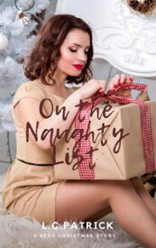 On the Naughty List【電子書籍】[ LC Patrick ]
