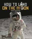 Reading Planet KS2 - How to Land on the Moon - Level 7: Saturn/Blue-Red band