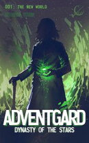 Adventgard 001: The New World
