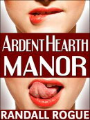 Ardent Hearth Manor