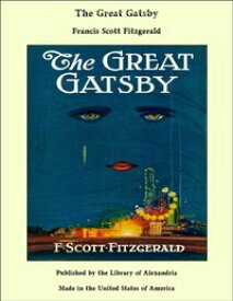 The Great Gatsby【電子書籍】[ Francis Scott Fitzgerald ]