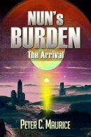Nun's Burden: The Arrival