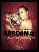 Medina - ist (durch)geschlagen