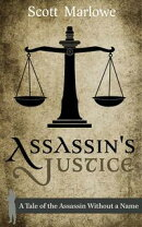 Assassin's Justice (A Tale of the Assassin Without a Name #6)