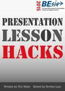 Presentation Lesson Hacks