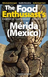 Merida (Mexico) - 2016【電子書籍】[ Sebastian Bond ]