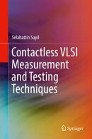 Contactless VLSI Measurement and Testing Techniques