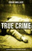 TRUE CRIME - Ultimate Collection of Real Life Murders & Mysteries