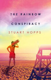 The Rainbow Conspiracy【電子書籍】[ Stuart Hopps ]