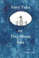Fairy Tales for Tiny Mouse Ears