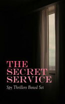 THE SECRET SERVICE - Spy Thrillers Boxed Set
