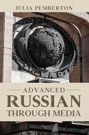 Advanced Russian Through Media