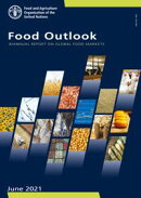 Food Outlook: Biannual Report on Global Food Markets: June 2021