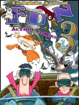 Fun Action Comics 3【電子書籍】[ Twinkie Artcat ]