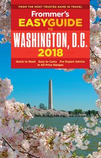 Frommer's EasyGuide to Washington, D.C. 2018【電子書籍】[ Elise Hartman Ford ]