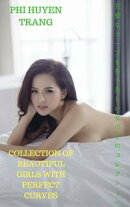 Collection of beautiful girls with perfect curves - PHI HUYEN TRANG