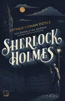 Escândalo na Boêmia e outros contos clássicos de Sherlock Holmes