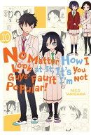 No Matter How I Look at It, It's You Guys' Fault I'm Not Popular!, Vol. 10