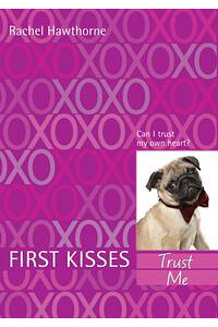 FirstKisses1:TrustMe