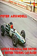 Peter Arundell Lotus Formula One Driver & British Touring Car Racer