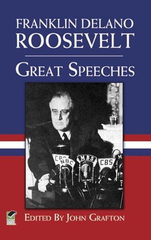 Great Speeches【電子書籍】[ Franklin Delano Roosevelt ]