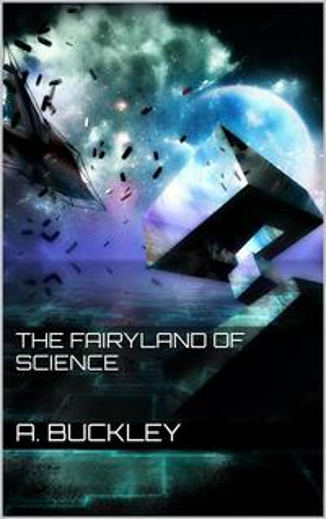 The Fairyland of Science【電子書籍】[ Arabella B. Buckley ]