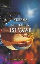 Kurema Gushasha Isi Yawe