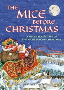 The Mice Before Christmas: A Mouse House Tale of the Night Before Christmas