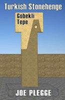 Turkish Stonehenge: Gobekli Tepe