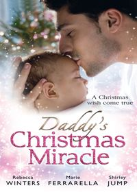 Daddy's Christmas Miracle: Santa in a Stetson (Fatherhood, Book 26) / The Sheriff's Christmas Surprise (Babi…