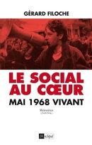 Le social au coeur - Mai 68 vivant