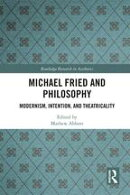Michael Fried and Philosophy
