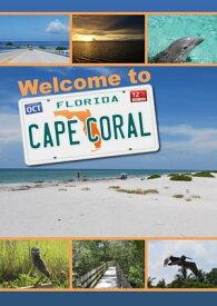 Herzlich Willkommen in Cape Coral, Florida【電子書籍】[ Andrea Kuban ]