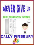 Never Give Up High Frequency Words