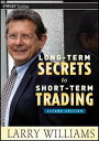 Long-Term Secrets to Short-Term Trading【電子書籍】[ Larry Williams ]