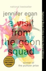 A Visit from the Goon Squad【電子書籍】[ Jennifer Egan ]