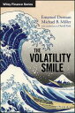 The Volatility Smile【電子書籍】[ Emanuel Derman ]