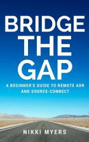 Bridge the Gap: A Beginner's Guide to Remote ADR and Source-Connect