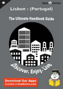Ultimate Handbook Guide to Lisbon : (Portugal) Travel Guide